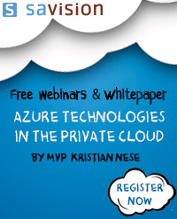 "Savision Webinars: ""Azure technologies in the Private Cloud"" by MVP Kristian Nese"